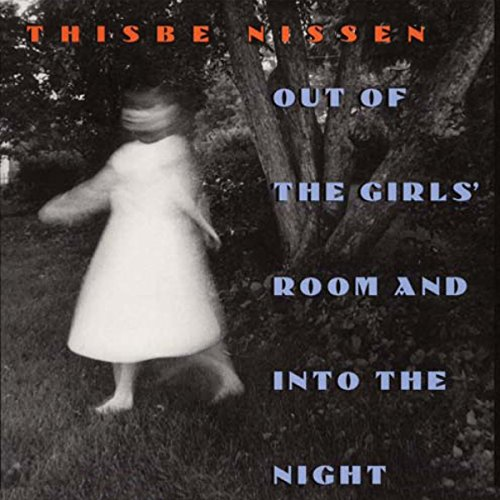 Out of the Girls' Room and into the Night (Iowa Short Fiction Award) cover art