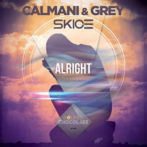 Calmani & Grey & Skice