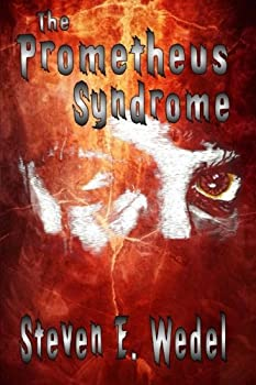The Prometheus Syndrome 0692466312 Book Cover