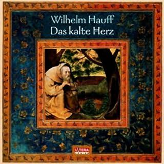Das kalte Herz                   Autor:                                                                                                                                 Wilhelm Hauff                               Sprecher:                                                                                                                                 Klaus Piontek,                                                                                        Ulrich Mühe,                                                                                        Rolf Ludwig                      Spieldauer: 59 Min.     17 Bewertungen     Gesamt 4,6