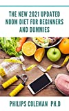 THE NEW 2021 UPDATED NOOM DIET FOR BEGINNERS AND DUMMIES