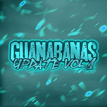 Guanabanas Update, Vol. 1