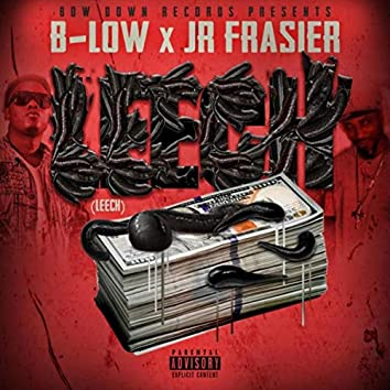 Leech (feat. Jr Frasier)