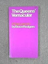 The Queens' Vernacular: A Gay Lexicon