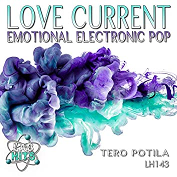 Love Current: Emotional Electronic Pop