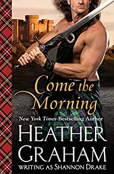 Come the Morning (Graham Clan Book 1) by [Heather Graham]