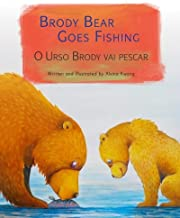 Brody Bear Goes Fishing: O Urso Brody vai pescar : Babl Children's Books in Portuguese and English (Portuguese Edition)