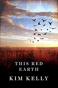 This Red Earth by [Kim Kelly]