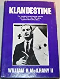 Klandestine: The untold story of Delmar Dennis and his role in the FBI's war against the Ku Klux Klan