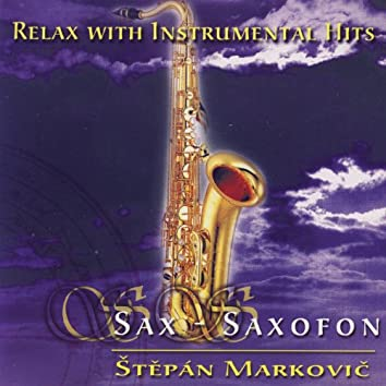 Relax With Instrumental Hits - Sax