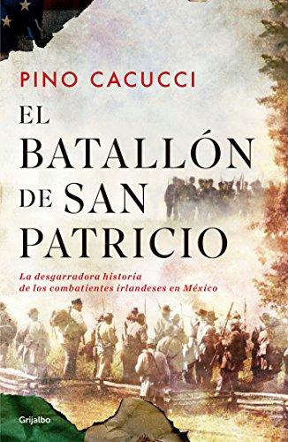 El batallón de San Patricio / St. Patrick's Battalion
