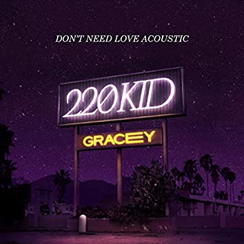 Don't Need Love (Acoustic)