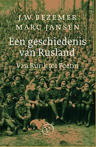 Een geschiedenis van Rusland (Dutch Edition)
