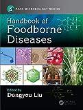 Handbook of Foodborne Diseases (Food Microbiology) (English Edition)