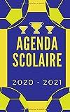 Agenda Scolaire Football | 2020-2021: Organisateur Journalier Primaire / Collège / Lycée / Université | 290 PAGES | Organiser et Réussir votre nouvelle Année Scolaire !