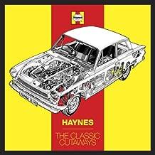 Haynes The Classic Cutaways