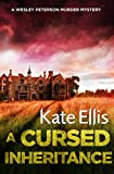 A Cursed Inheritance: Book 9 in the DI Wesley Peterson crime series (English Edition)