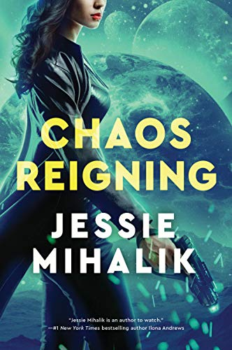 Chaos Reigning: A Novel (The Consortium Rebellion Book 3) (English Edition)
