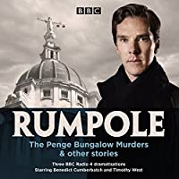 Rompole: The Penge Bungalow Murders & Other Stories: Three BBC Radio 4 Dramatisations