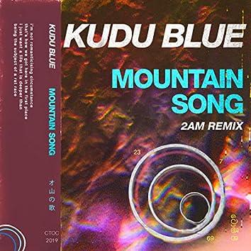 Mountain Song (2am Remix)