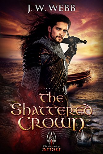 The Shattered Crown (Legends of Ansu Book 4)