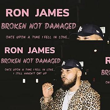 Broken Not Damaged