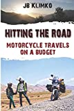 Hitting the road; motorcycle travel on a budget
