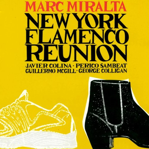 New York Flamenco Reunion (feat. Javier Colina, Perico Sambeat, Guillermo McGill, George Colligan)