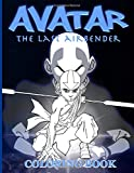 Avatar The Last Airbender Coloring Book: Avatar The Last Airbender Coloring Books For Kids And Adult...