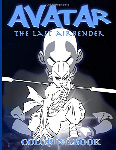 Avatar The Last Airbender Coloring Book: Avatar The Last Airbender Coloring Books For Kids And Adults, Activity Book Lover Gifts