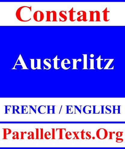 Austerlitz (Parallel Text) (English Edition)