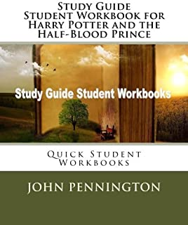 Study Guide Student Workbook for Harry Potter and the Half-Blood Prince: Quick Student Workbooks