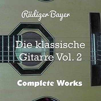 Die klassische Gitarre, Vol. 2 (Complete Works)