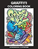 Graffiti Coloring Book: Adult Coloring Book Featuring Amazing Graffiti Drawings, 25 Professional Illustrations for Stress Relief and Relaxation