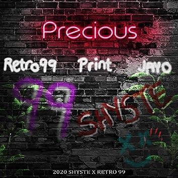 Precious (feat. Shyste)