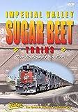 Imperial Valley Sugar Beet Trains [DVD]