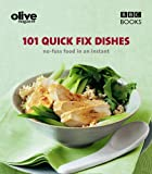 Olive: 101 Quick-Fix Dishes (English Edition)