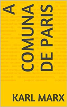 A Comuna de Paris por [Karl Marx, Friedrich Engels]