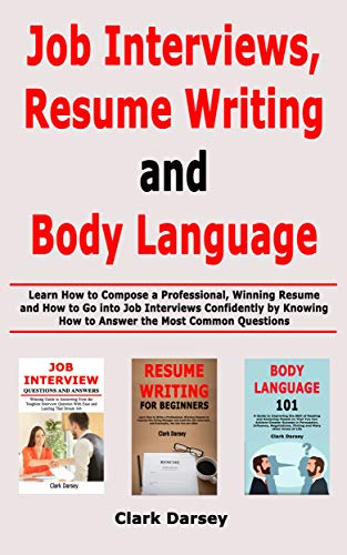 Amazon Com Job Interviews Resume Writing And Body Language