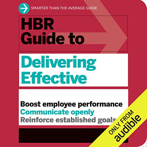 HBR Guide to Delivering Effective Feedback audiobook cover art