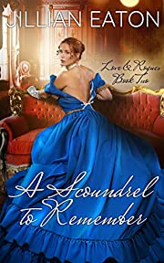 A Scoundrel to Remember (Love and Rogues Book 2)