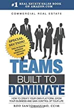 Commercial Real Estate Teams Built to Dominate