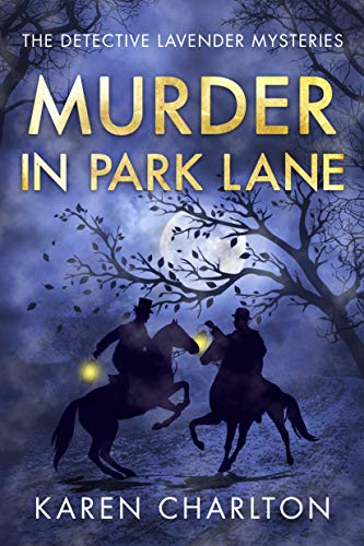 Compare Textbook Prices for Murder in Park Lane The Detective Lavender Mysteries, 5  ISBN 9781503955622 by Charlton, Karen