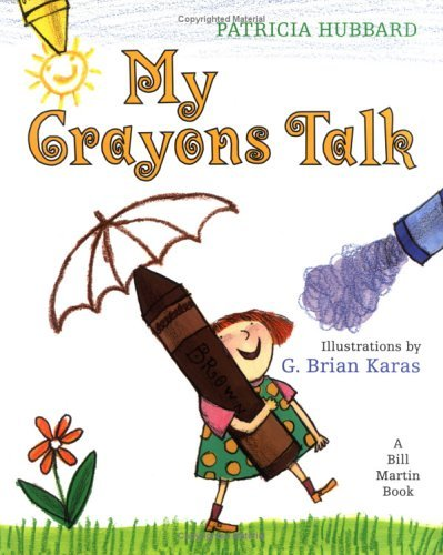 My Crayons Talk by Patricia Hubbard (1996-03-15)
