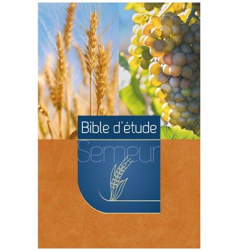 Bible Semeur d'étude couverture rigide orangé épis raisins