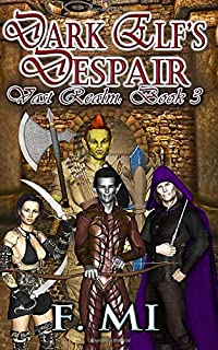 Dark Elf's Despair: A litRPG - Gamelit Series (Vast Realm)