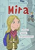 Mira #freunde #verliebt #einjahrmeineslebens: Mira - Band 1 - Sabine Lemire