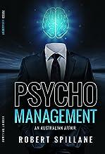 Psycho Management: An Australian Affair