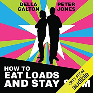 How to Eat Loads and Stay Slim cover art