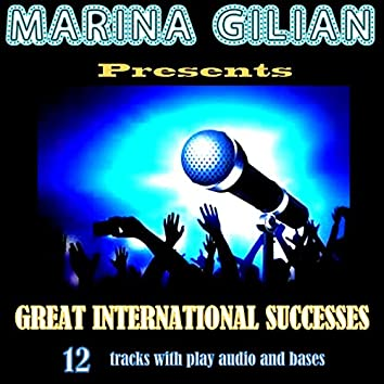 Marina Gilian Presents: Great International Success (12 tracks with Play Audio and Bases)
